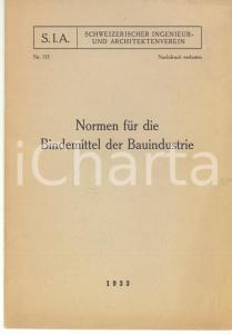 1933 ZURICH - SIA Normen für die Bindemittel der Bauindustrie - N° 115 *36 pp.