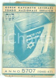 1946 KEREN KAYEMETH LEISRAEL - Agenda anno 5707 intonsa *Fondo Nazionale Ebraico