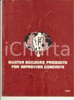 1964 MASTER BUILDERS Products for improving concrete *Catalogo pubblicitario