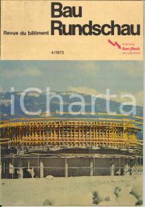 1973 BAU RUNDSCHAU Kehrichtverbrennungsanlage der Stadt St. Gallen *N° 4