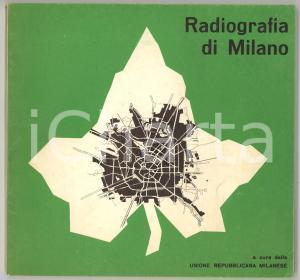 1970 MILANO Unione Repubblicana Milanese - Radiografia di Milano *Problemi città