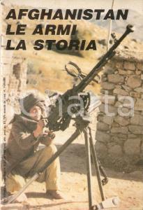 1988 Luca POGGIALI Afghanistan: le armi, la storia *Allegato rivista DIANA ARMI