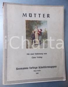 1933 Clara VIEBIG - MÜTTER Acht Bilder aus dem Leben der Mutter - LEPIZIG