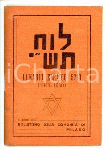 1949-50 COMUNITÀ DI MILANO Lunario ebraico anno 5710 *64 pp.