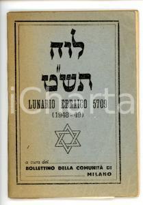 1948-49 COMUNITÀ DI MILANO Lunario ebraico anno 5709 *64 pp.