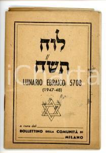 1947-48 COMUNITÀ DI MILANO Lunario ebraico anno 5708 *64 pp.