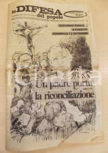 1982 PADOVA LA DIFESA DEL POPOLO Visita di Giovanni Paolo II - Giornale