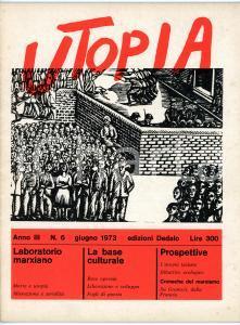 1973 UTOPIA Laboratorio marxiano - Alienazione e serialità *Anno III - N° 6