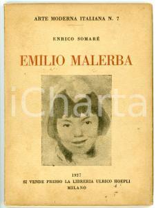 1927 Enrico SOMARÉ Emilio Malerba - Arte moderna italiana n° 26 *Monografia