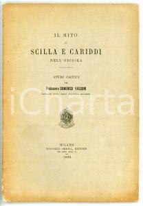 1890 Domenico VASCONI Il mito di Scilla e Cariddi nell'Odissea *Ed. D. BRIOLA