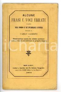 1876 Carlo GAMBINI Frasi e voci errate usate nel foro e nei pubblici uffizi