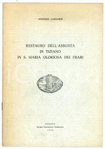1978 Antonio LAZZARIN Restauro dell'Assunta di Tiziano in S. Maria dei Frari