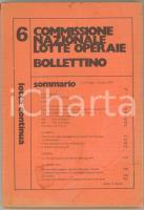 1974 LOTTA CONTINUA Commissione Nazionale Lotte Operaie - Bollettino n° 6 FIAT