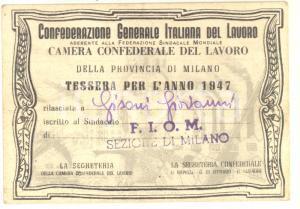 1947 CGIL MILANO  - Sindacato FIOM - Tessera di riconoscimento