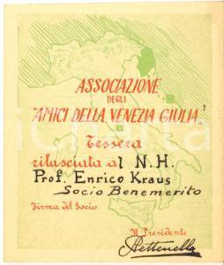 1940 ca VERONA Associazione Amici della Venezia Giulia - Tessera