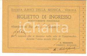 1943 VERONA Società Amici della Musica - Biglietto di ingresso per la stagione