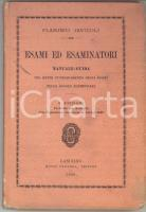1900 Flaminio JAVICOLI Esami ed esaminatori - Manuale - Ed. Rocco CARABBA