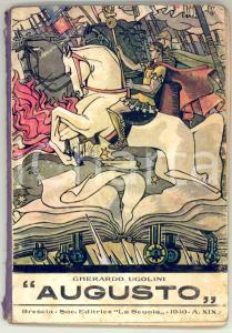 1940 Gherardo UGOLINI Augusto - Ed. La Scuola Brescia - ILLUSTRATO 67 pp.