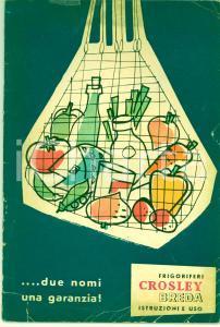 1955 ca MILANO Frigoriferi CROSLEY-BREDA - Istruzioni per l'uso - ILLUSTRATO