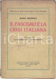 1921 Mario MISSIROLI Il fascismo e la crisi italiana - Invio AUTOGRAFO