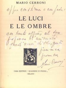 1939 Mario CERRONI Le luci e le ombre - Invio AUTOGRAFO - Quaderni di Poesia