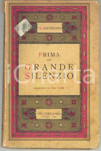 1935 M. MAETERLINCK Prima del grande silenzio - Trad. Lina CANE' - Ed. LATERZA