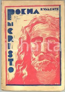 1930 ca Raffaele VALENTE Poema di Cristo - Ed. MAGLIONE - Invio AUTOGRAFO RARO