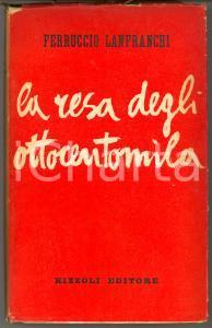 1948 Ferruccio LANFRANCHI La resa degli ottocentomila - 1^ edizione RIZZOLI