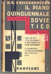 1931 Hubert Renfro KNICKERBOCKER Il piano quinquennale sovietico - Bompiani