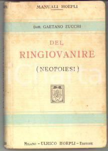 1928 MANUALI HOEPLI Gaetano ZUCCHI Del ringiovanire (neopoiesi) - 169 pp.