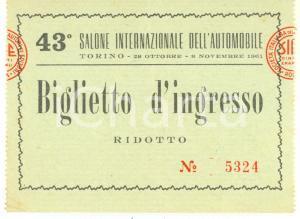 1961 TORINO 43° Salone dell'Automobile - Biglietto d'ingresso ridotto