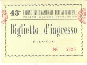 1961 TORINO 43° Salone Internazionale dell'Automobile - Biglietto d'ingresso