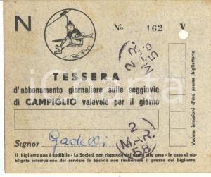 1958 MADONNA DI CAMPIGLIO Tessera di abbonamento giornaliero seggiovie