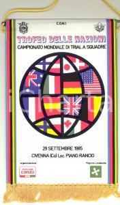 1985 CIVENNA / PIANO RANCIO Trial a squadre - Trofeo delle Nazioni *Gagliardetto