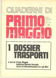1978 Quaderni di PRIMO MAGGIO Dossier Trasporti - Rivista 63 pp.