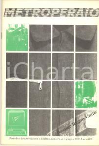 1985 METROPERAIO Dossier Regno Unito - Minatori - Rivista 24 pp.