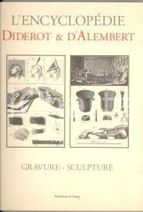 2001 L'Encyclopédie Diderot et d'Alembert - Gravure et sculpture - 23x31 cm