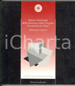 1992 MILANO Museo Scienza e Tecnica - Cento anni di industria *Catalogo ELECTA