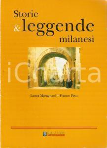 2008 Laura MARAGNANI Franco FAVA Storie e leggende milanesi *Edizioni Meneghine