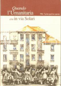2006 MILANO - SOCIETA' UMANITARIA Quando l'Umanitaria era in Via Solari *ALCAb