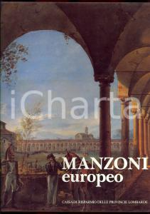 1985 MILANO Giuseppe PONTIGGIA Manzoni europeo *CARIPLO