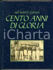 1982 AA. VV. Nel nostro futuro cento anni di gloria *EDB Libri - 285 pp.