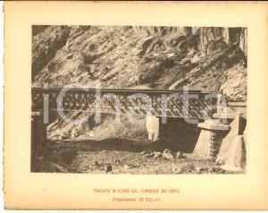 1888 Ferrovia ROMA-SULMONA - Travata in ferro sul torrente dei CORVI - Stampa