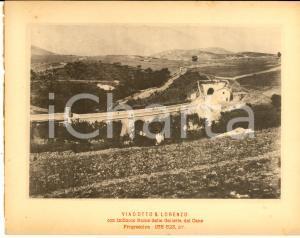 1888 Ferrovia ROMA-SULMONA - Viadotto SAN LORENZO con imbocco ROMA - Stampa
