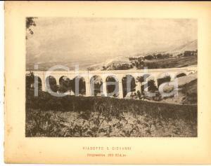 1888 Ferrovia ROMA-SULMONA - Veduta del viadotto S. GIOVANNI - Stampa 20x16 cm