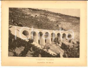 1888 Ferrovia ROMA-SULMONA - Veduta del viadotto PALOMBO - Stampa 20x16 cm