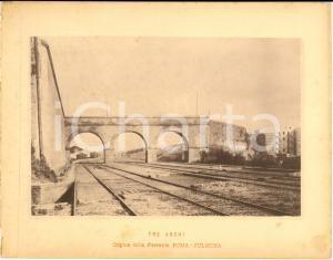 1888 Ferrovia ROMA-SULMONA - Tre Archi - Origine della Ferrovia *Stampa 20x16 cm