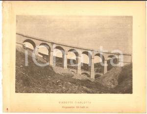 1888 Ferrovia ROMA-SULMONA - Veduta del viadotto CIARLOTTA - Stampa 20x16 cm