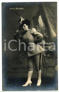 1910 ca OPERETTA Ritratto di Anita YOLANDA in uniforme militare *Cartolina FP NV
