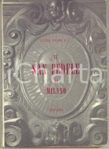 1963 Luigi DOSSI S. J. Il San Fedele di Milano - Pleion 205 pp.